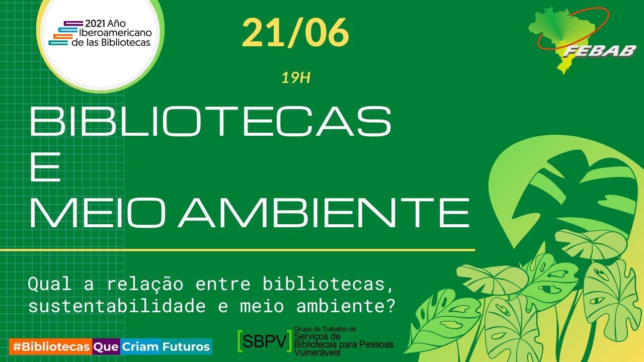 Bibliotecas e Meio Ambiente