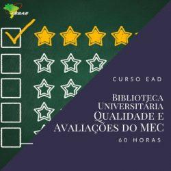 Biblioteca universitária: qualidade e avaliações do MEC